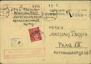"""Postcard from the Terezín ghetto - Postal contact between the inmates of the Terezín ghetto and the outside world was strictly regulated and, where permitted, was subject to rigorous censorship. As a result, written communications often contained allegory, for example with regard to requests for food to be sent. In a card written in block letters to his brother, Otto Taussig informed his brother that he was weak from pneumonia and that """"Uncle Lard has died."""" Together with his wife Jana, son Karel and daughter Maire Helga, Otto Taussig was put on Transport Ds, which was dispatched from the Terezín ghetto to the Auschwitz-Birkenau death camp on 18 December. None of the family survived.  This postcard is part of the Terezín Archive Collection."""