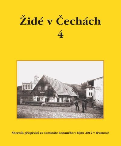 Židé v Čechách 4 [The Jews in Bohemia 4]