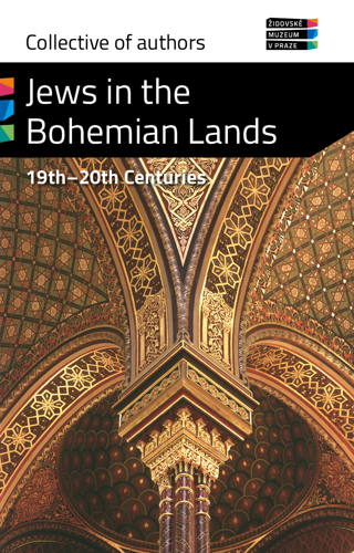 Jews in the Bohemian Lands, 19th - 20th Centuries