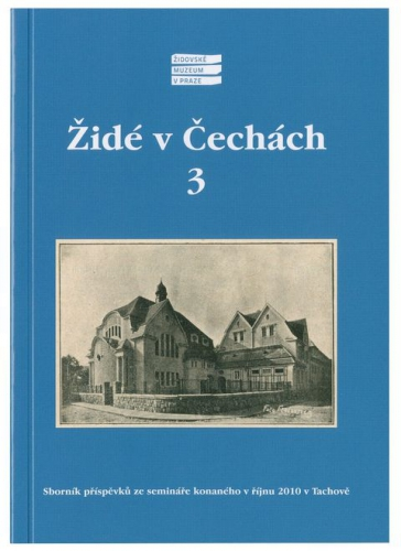 Židé v Čechách 3 [The Jews in Bohemia 3]