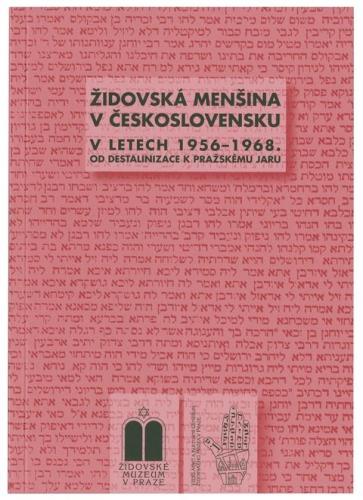Židovská menšina v Československu v letech 1956 - 1968
