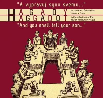 A vypravuj synu svému …                                                     Hagady ve sbírkách Židovského muzea v Praze