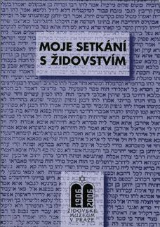 Moje setkání s židovstvím