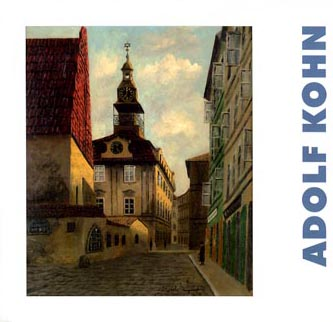 Adolf Kohn – Painter of the Prague Ghetto