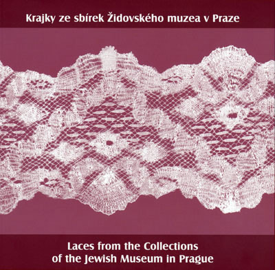 Laces from the Collections of the Jewish Museum in Prague