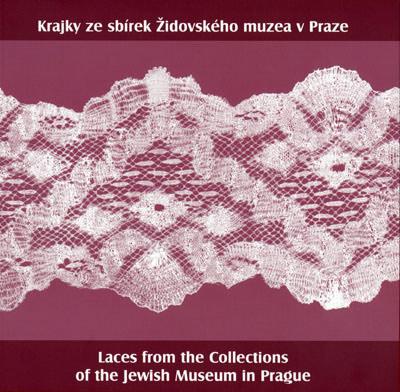 Krajky ze sbírek Židovského muzea v Praze