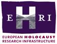 Evropská infrastruktura pro výzkum holocaustu (European Holocaust Research Infrstructure)